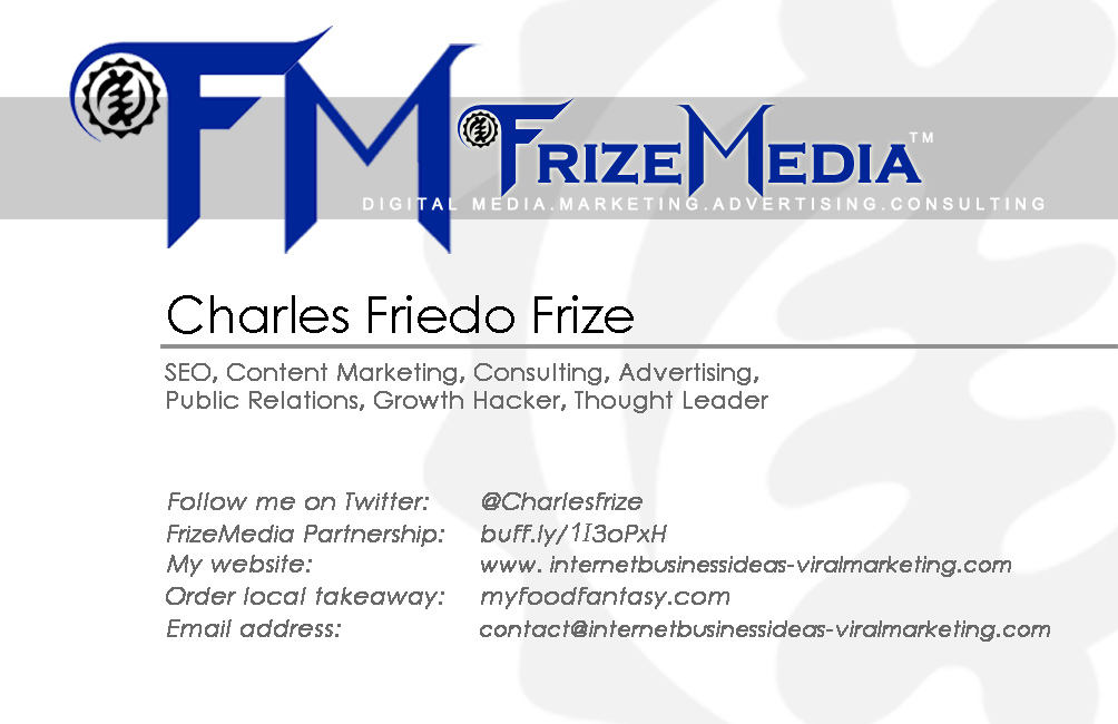FrizeMedia - Charles Friedo Frize - Social Media Marketing - Advertising