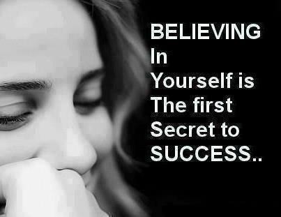 Believing In Yourself Is The First Secret To Success - FrizeMedia